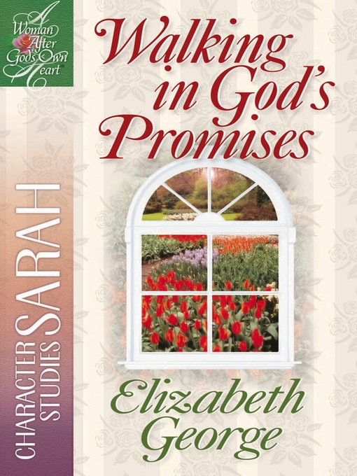 Walking in God&#39;s Promises (eBook): Character Studies: Sarah